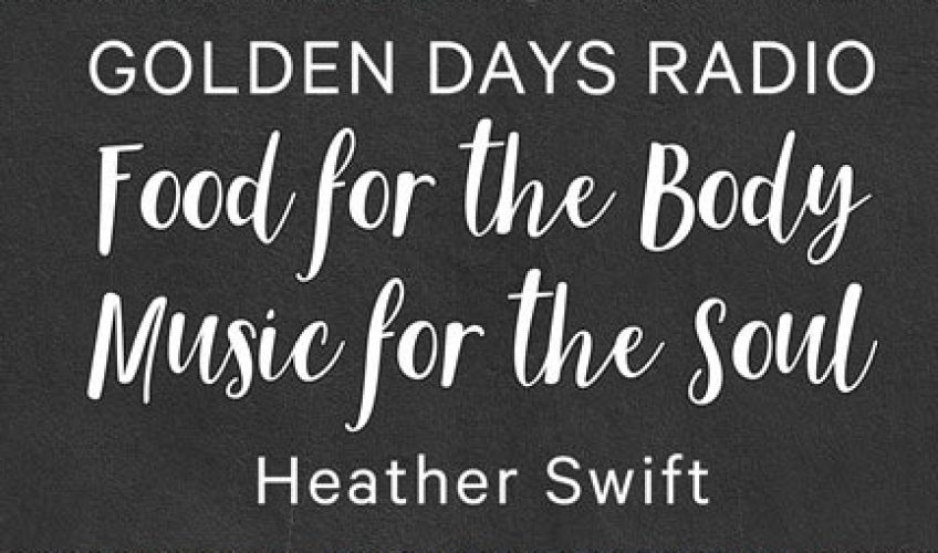 Golden Days Recipe Book (Food for the Body – Music for the Soul)